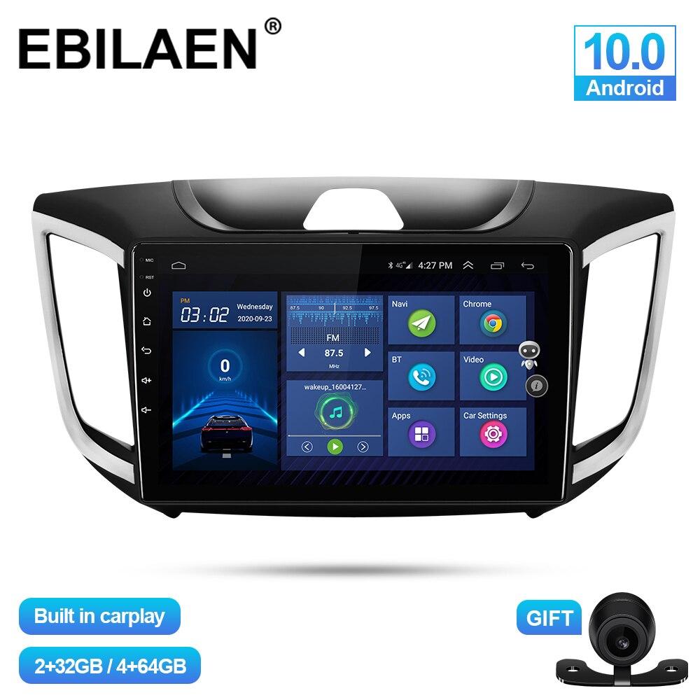 Автомобильный мультимедийный плеер EBILAEN для Hyundai Creta IX25 2014-2020 Android 10,0 Авторадио GPS навигация радио камера головное устройство 4G