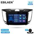 EBILAEN Автомобильный мультимедийный плеер для Hyundai Creta IX25 2014-2020 Android 10,0 Авторадио GPS навигация радио камера головное устройство 4G