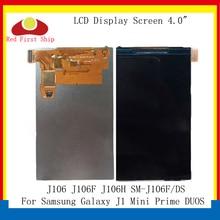 10Pcs/lot ORIGINAL For Samsung Galaxy J1 Mini Prime DUOS J106 J106F J106H SM-J106F/DS LCD Display Screen SM J106 Display Screen samsung samsung galaxy j1 mini prime 2016 sm j106f ds black