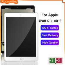 Fix2sailing Per Apple iPad 6 Aria 2 A1567 A1566 Display LCD Touch Screen Digitizer Sensori di Montaggio del Pannello di Ricambio 9.7''