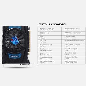 Image 5 - Yeston Radeon RX 550 GPU 4GB GDDR5 128bit oyun masaüstü bilgisayar PC ekran kartları desteği DVI D/HDMI/DP PCI E 3.0