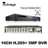 Autoeye 6in1 H.265+ 16/8ch Face Detection AHD DVR for AHD TVI CVI 5MP 4MP 1080P Camera CCTV Recorder NVR IP CAMERA Xmeye Onvif