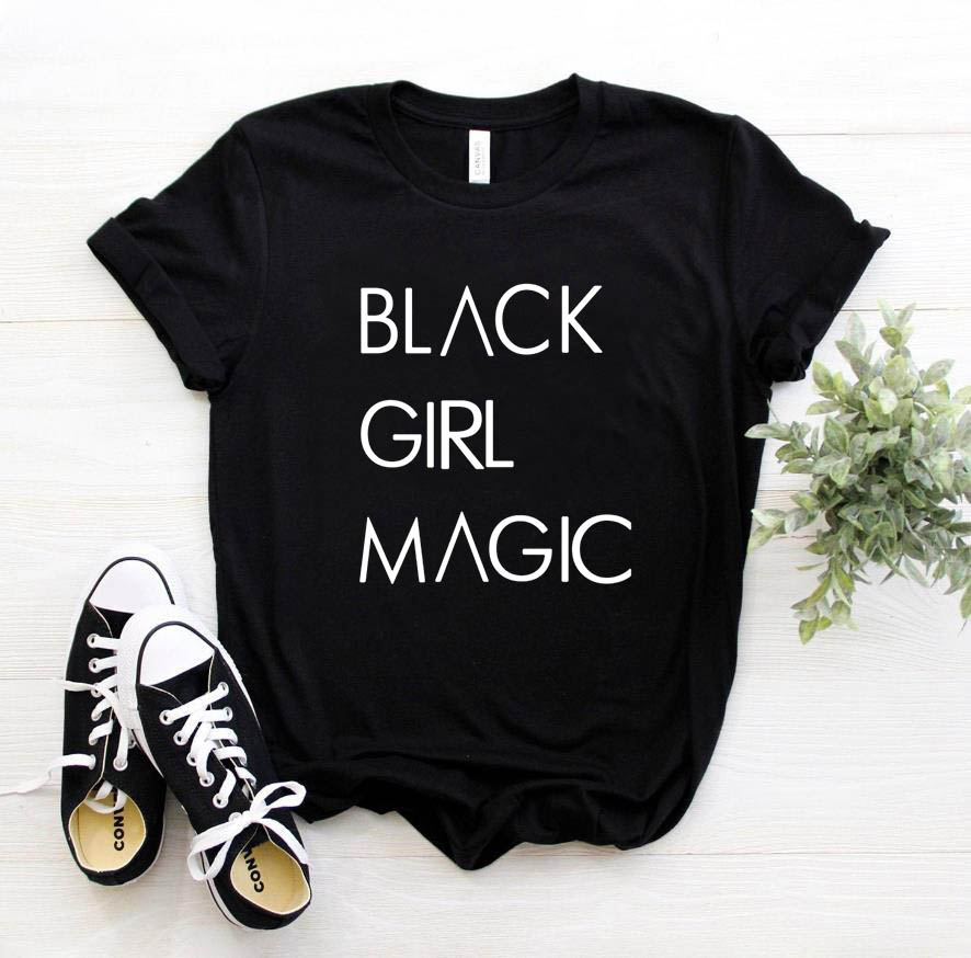 BLACK GIRL MAGIC Letters Print Women tshirt Cotton Casual Funny   t     shirt   For Lady Top Tee Hipster Tumblr 6 Colors Drop Ship Z-975
