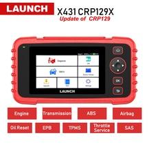 launch X431 CRP129X Автомобильный сканер OBD2 автоматический диагностический инструмент автомобильные сканирующие инструменты 4 Системы TPMS EPB дроссельная заслонка PK Creader CRP129