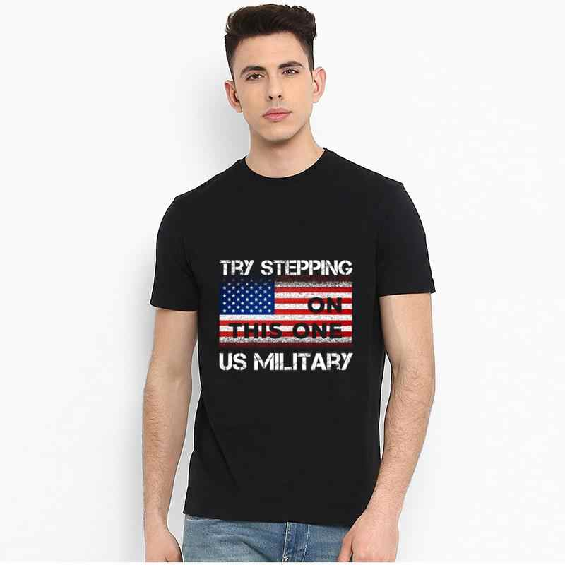 New Style Us Military Try Stepping On This One. Us Militar t-shirt s-118xl Famous Modal hilarious women tshirts