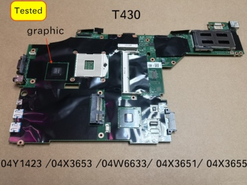 Original new For Lenovo T430 Notebook motherboard 04Y1423 04X3653 04W6633 04X3651 04X3655 mainboard