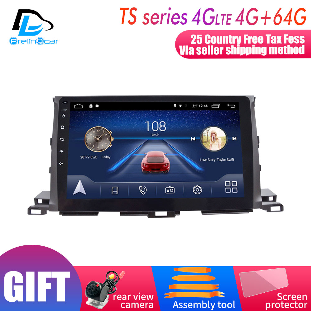 4G Lte Android 9.0 Car multimedia navigation system GPS player For Toyota Highlander 2015 2016 2017 2018 years IPS screen Radio