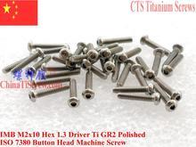 ISO 7380 טיטניום בורג M2x10 M2x12 M2x16 M2x18 M2x20 ראש כפתור Hex 1.3 נהג Ti GR2 מלוטש 25 pcs