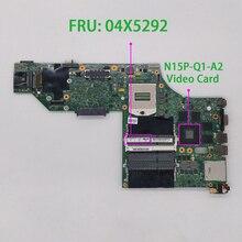 עבור Lenovo ThinkPad W540 FRU : 04X5292 48.4LO13.021 N15P Q1 A2 מחשב נייד האם Mainboard נבדק
