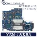 KEFU DY512 NM-B191 материнская плата для ноутбука Lenovo Y520-15IKBN R720-15 оригинальная материнская плата HM175 I7-7700HQ GTX1050-4GB