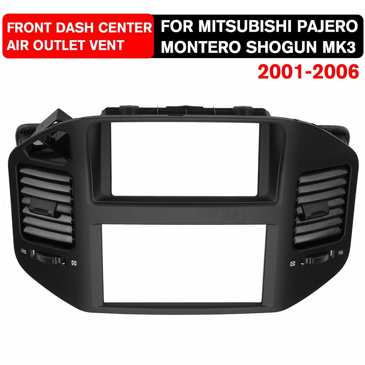 Nouveau 1 pièces noir avant tableau de bord évent panneau de sortie pour Mitsubishi Pajero Montero Shogun MK3 2001 2006