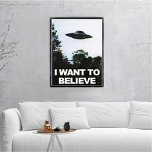 I WANT TO BELIEVE - The X Files Art Silk Or Canvas  UFO TV Series  Print Canvas Painting Decorative Picture Home Decor