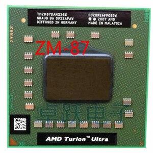 Image 1 - AMD procesador de ordenador portátil, cpu AMD Turion x2 Ultra ZM 87 ZM87 ZM 87 TMZM87DAM23GG 2,4 GHz Socket S1, Envío Gratis
