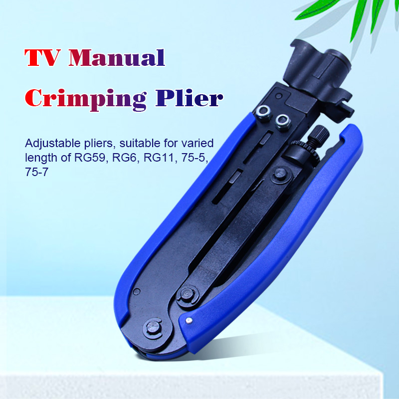 Electrical Wires Compression Tool Adjustable TV Manual Crimping Pliers For SEVEN FLOOR Coaxial Cable TV Pliers