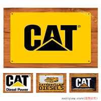 Caterpillar CAT Excavator Digger Equipment Garage Tin Sign Metal Sign Metal Poster Metal Decor Wall Sign Wall Poster Wall Decor