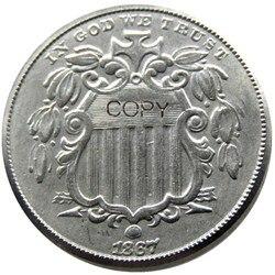 US 1867 щит пять центов копия из никеля монеты