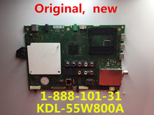 100% original NEW FOR SONY KDL-55W800A TV motherboard 1-888-101-31 100% test, free shipping(China)