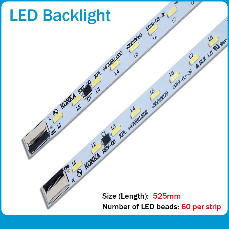 2pcs/lot 60LEDS 525MM New Original For Konka LED Strip KPL+470B1LED2 35018034 35018075 35018076 35018077 35018080 35018081