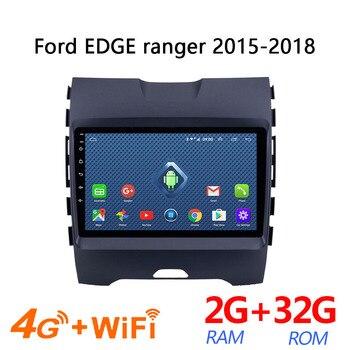 La radio del coche Sim 4g android 2 + 32G para Ford Edge Ranger 2015, 2016, 2017, 2018 amplificador de coche multimedia para auto vehículo automagnitol