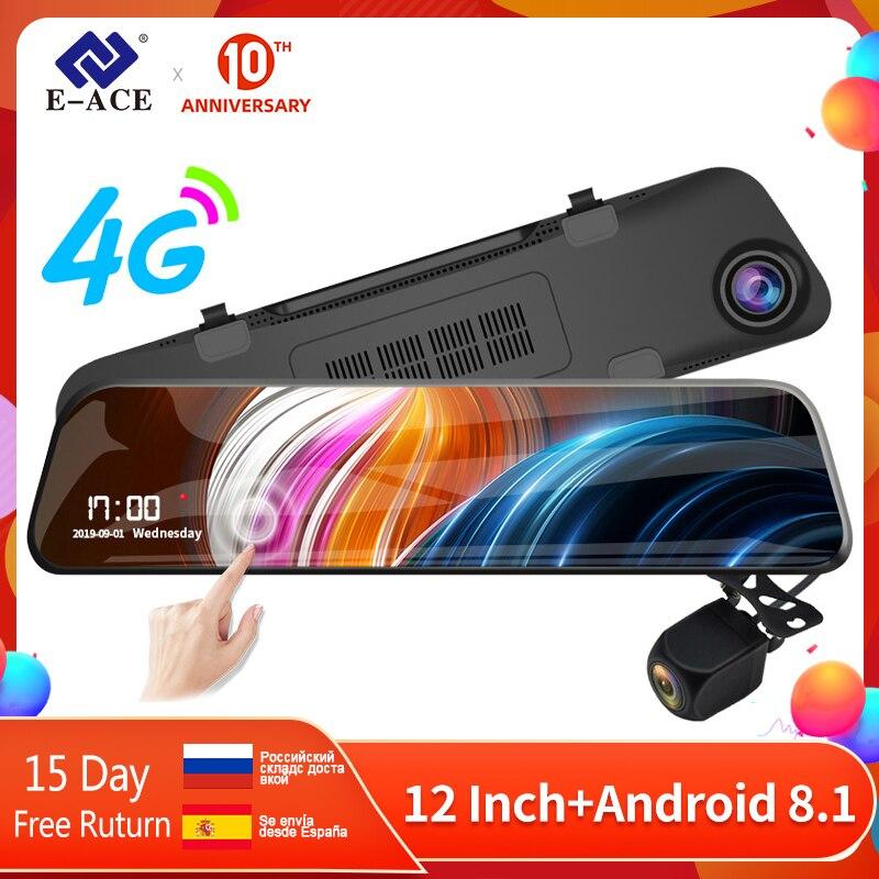 E-ACE 12 дюймов Android 4G DVR Автомобильная камера Android gps навигация автомобильный dvr видеорегистратор с Bluetooth WiFi ADAS автомобильный рекордер