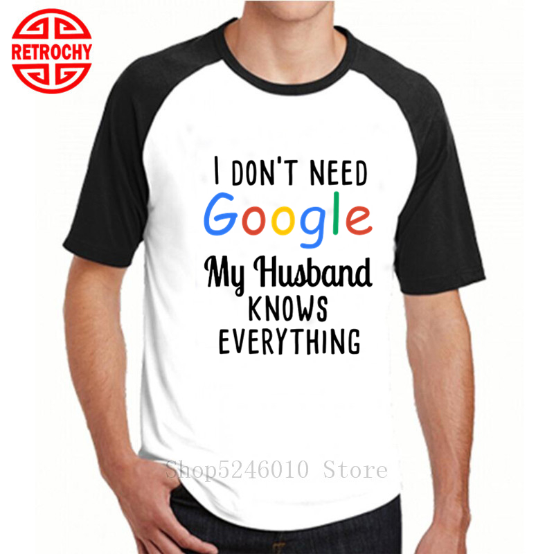 Tee T-Shirt White My Wife Knows Everything Mens 3D Short Sleeve I Dont Need Google