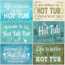 Bienvenido a la bañera caliente póster para Bar bañera caliente reglas carteles de hojalata Vintage Pub Club decoración de la regla de la pared Placa de arte casa decoración N354