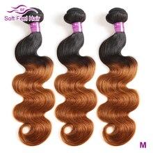 Yumuşak hissediyorum saç 1/3/4 adet ombre brezilya saçı vücut dalga demetleri T1B/30 gölgeli insan saçı örgü demetleri kahverengi Remy saç ekleme