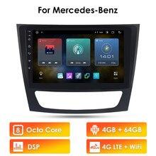 مشغل راديو للسيارة جي بي إس لسيارة مرسيدس بنز الفئة E W211 E200 E220 E300 E350 E240 CLS الفئة W209 W219 أندرويد لا دي في دي 2 Din واي فاي 4G