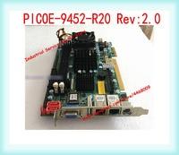 PICOE-9452-R20 Rev:2.0 IPC Motherboard With CPU Memory Fan