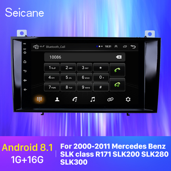 Seicane Car Radio Multimedia Player Android 8.1 2din GPS for 2000 2001-2011 Mercedes Benz SLK class R171 SLK200 SLK280 SLK300