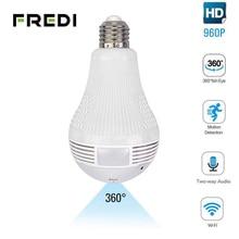 Fredi 360 Graden Panoramische Fisheye Wifi Ip Camera Licht Lamp Home Security Cctv Camera Draadloze Surveillance Ip Camera
