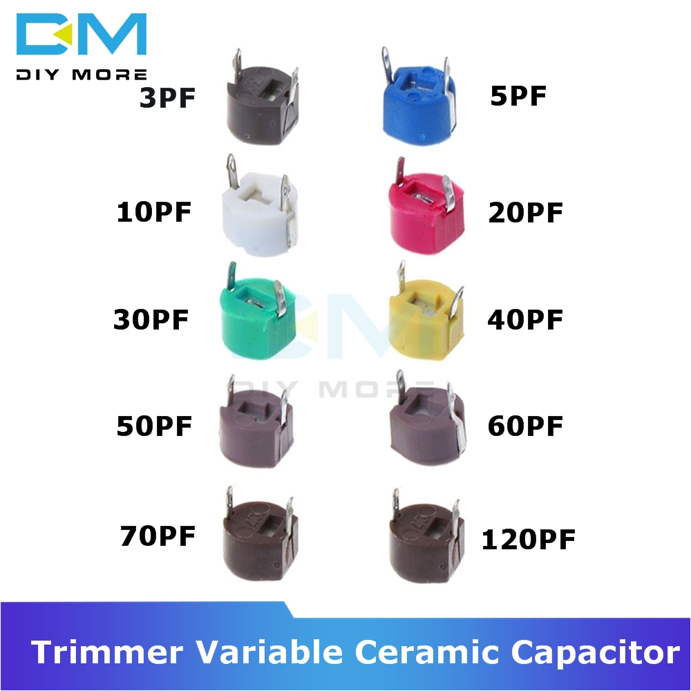 10PCS 6mm Trimmer Variable Ceramic Capacitor 3PF 5PF 10PF 20PF 30PF 40PF 50PF 60PF 70PF 120PF Adjustable Capacitors For Arduino