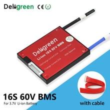 Deligreen 16S 3.7V 20A 30A 40A 50A 60A 60V BMS for 67.2V lithium battery pack 18650 Lithion LiNCM Li Polymer Scooter
