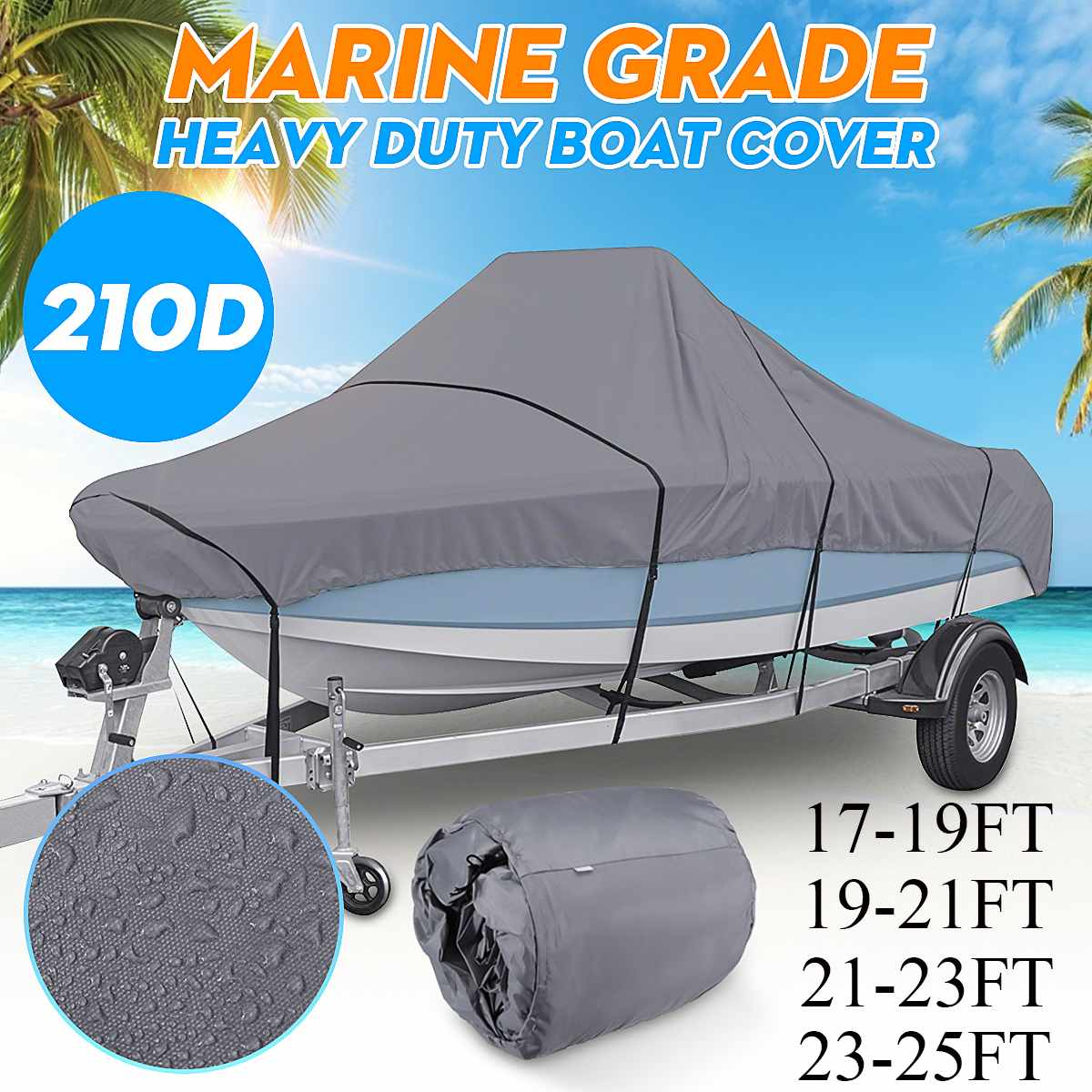 17-25FT Waterproof Boat Cover Marine Grade 210D Trailerable V-hull Fishing Ski Sunproof UV Protector Boat Mooring Cover