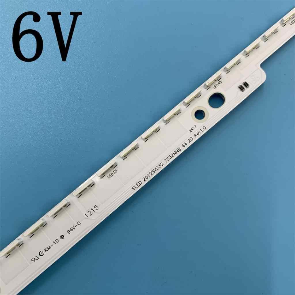 6V 32 Inch Led Backlight Strip Voor Samsung Tv 2012SVS32 7032NNB 2D V1GE-320SM0-R1 32NNB-7032LED-MCPCB UA32ES5500 44 Leds 406 Mm