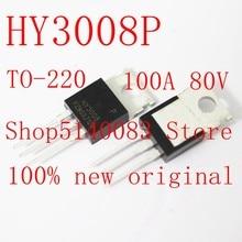 10 sztuk 100% nowy oryginał HY3008P TO-220 HY3008B HY3008 TO-263 efekt pola rura MOS