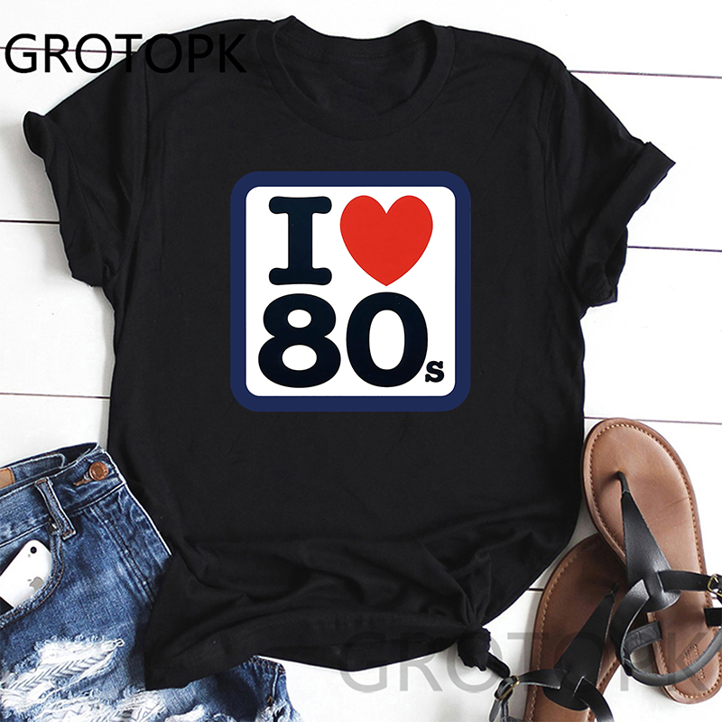 I Love 80S Print Funny Women T Shirt Casual Short Sleeve O-Neck Women Tshirt Cute Summer T-Shirt Womens Tee Shirt