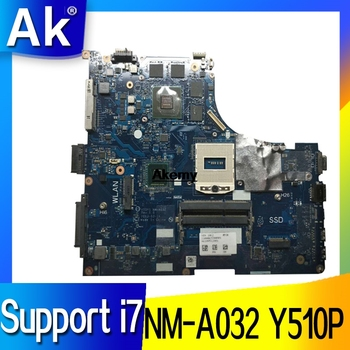 Y510P VIQY1 NM-A032 REV: 1.0 laptop motherboard For Lenovo Y510P NM-A032 Y510P motherboard Teste GT755/GT750 Support i7