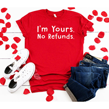 Couple Tshirt Women I'M Yours No Refunds Printed Graphic Tee Cute Loose Femme T-shirts Valentine's Tops Clothes Gift For Ladies