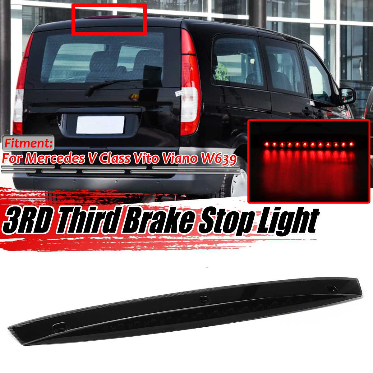 New High Level Smoked W639 Car Rear 3rd Rear Third Brake Light Stop Lamp LED For Mercedes For Benz Vito Viano W639 A6398200056