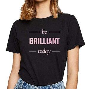 Женская футболка с надписью «be brilliant today mindfulness Spiral», повседневная черная женская футболка на заказ