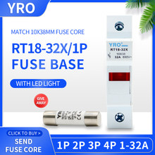 1 set RT18-32X 1P 10x38mm fast-acting ceramic fuse with base fuse holder 500V 1A 2A 4A 6A 8A 10A 16A 20A 25A 32A RO15 RT18 RT14
