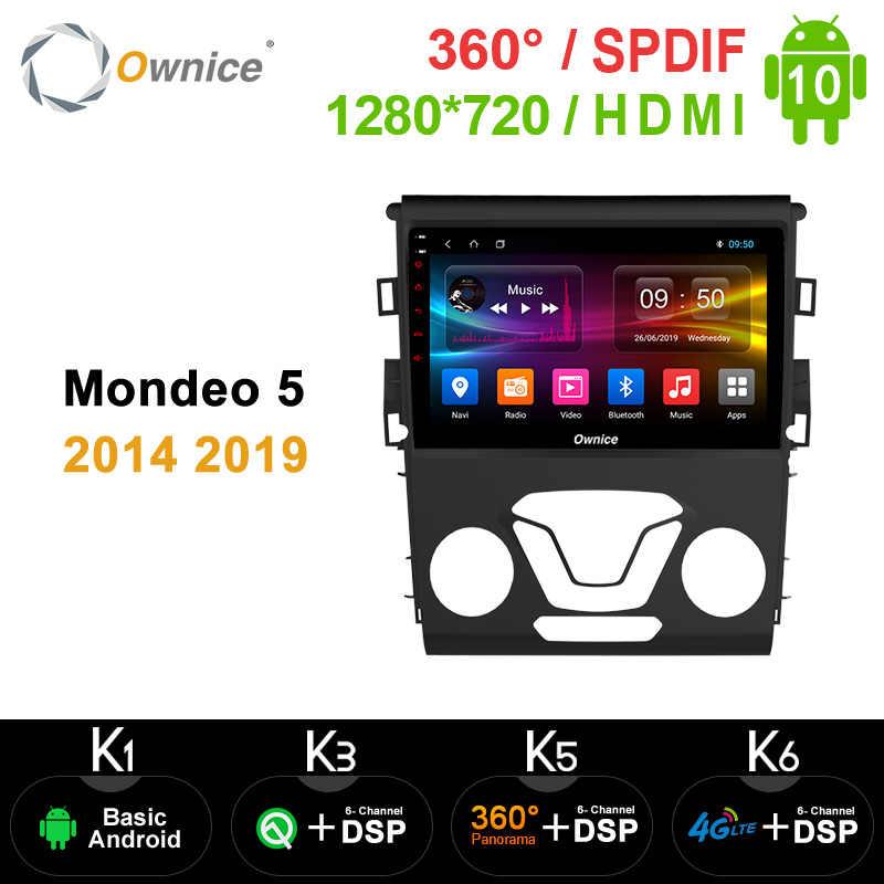 Ownice Octa çekirdek Android 10.0 360 Panorama DSP 4G LTE SPDIF araba 2Din radyo GPS DVD OYNATICI k3 k5 k6 ford Mondeo için 5 2014 2019