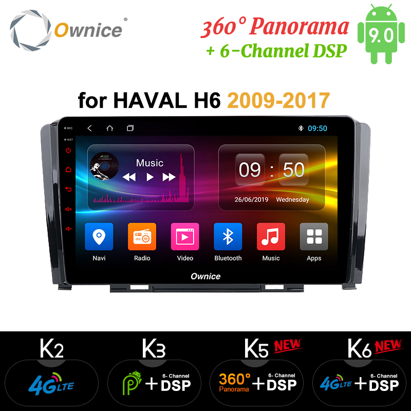 Lecteur DVD de voiture Ownice Octa Core Android 9.0 k3 k5 k6 pour grande muraille Hover Haval H6 Radio GPS Navi 360 Panorama DSP 4G LTE SPDIF