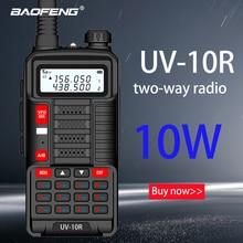 Baofeng novo profissional walkie talkie uv 10r 10km 128 canais vhf uhf banda dupla em dois sentidos cb rádio presunto baofeng UV-10R