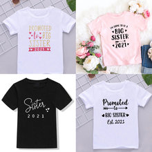 Kids Tshirt Summer Fashion Children Tshirt Short Sleeve White T Shirt Tops Promoted To Big Sister 2021 Letter Print Kids Clothes
