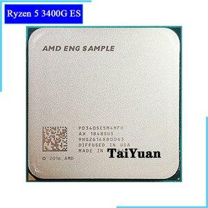 AMD ES Ryzen 5 3400G ES R5 3400G ES 3.4 GHz Quad-Core Eight-Thread 65W CPU Processor PD340SC5M4MFH Socket AM4