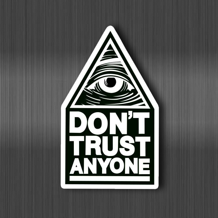 Black White Eye Don't Trust Anyone Sticker Cool Waterproof For Luggage Car Guaitar Skateboard Phone Laptop Bicycle Moto Stickers