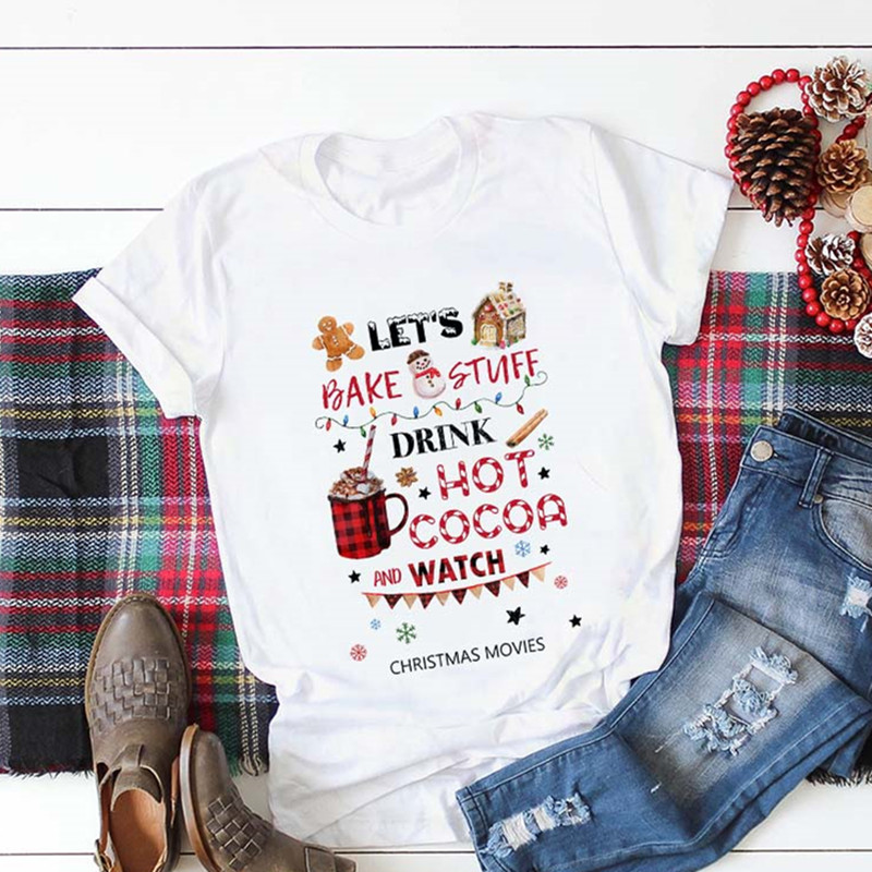 Womens Cute T-shirt Let Bake Stuff Drink Hot Cocoa And Watch Christmas Movie T Shirt Fashion Graphic Aesthetic Kawaii Tee Shirt
