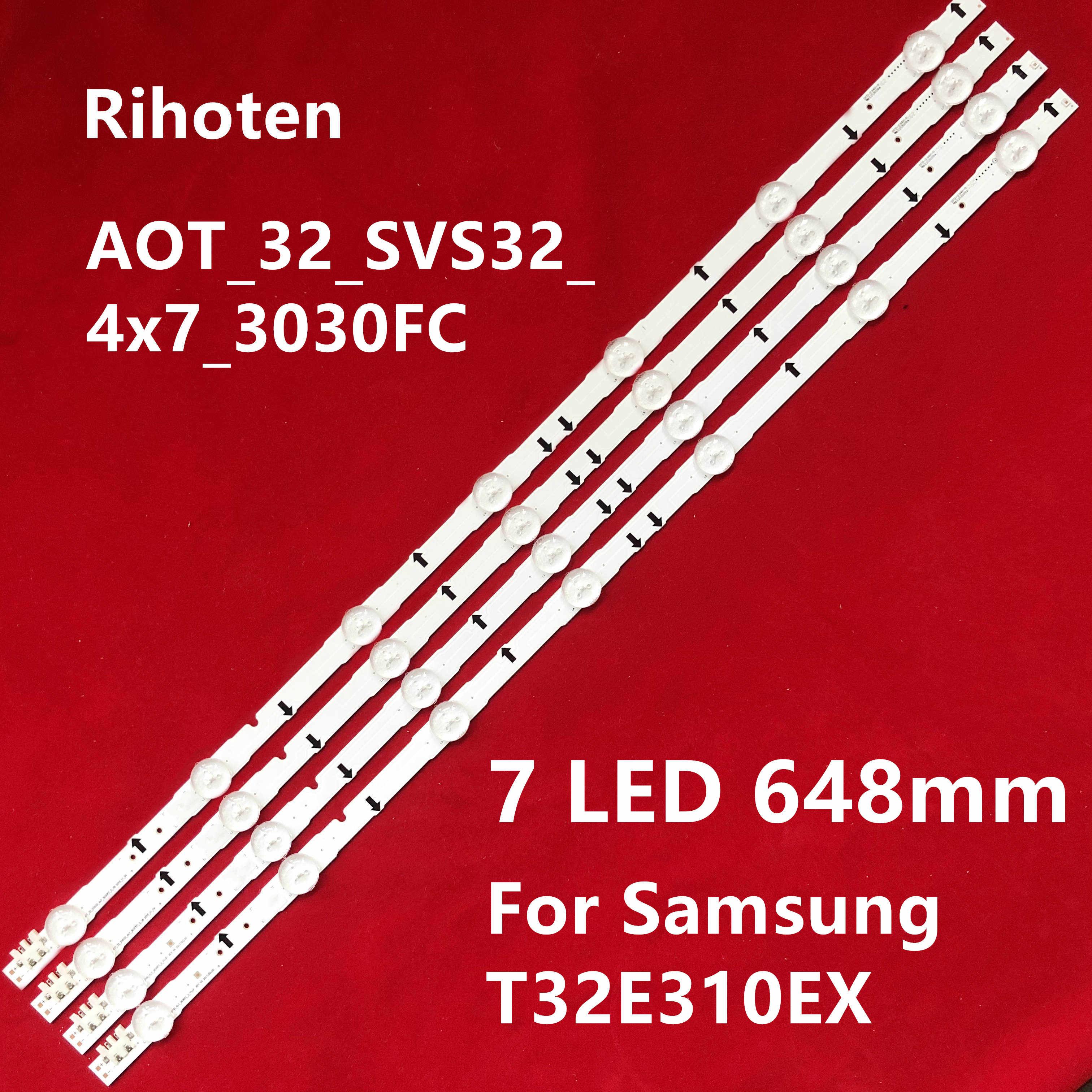 1 Set = 4 Stuks Led Backlight Strip AOT_32_SVS32_4x7_3030FC_SV6 Voor Samsung T32E310EX 7 Lampen 648 Mm